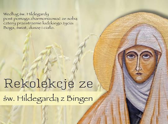 Rekolekcje z kuchnią Św. Hildegardy z Bingen