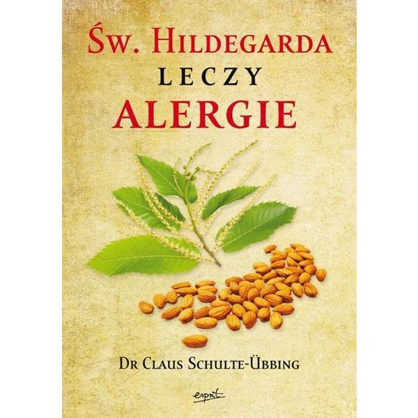 Św. Hildegarda leczy alergie, 9788364647154