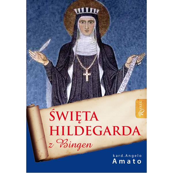 Święta Hildegarda z Bingen, 9788375694574