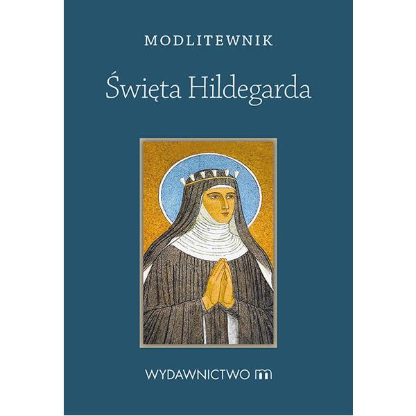 Modlitewnik. Święta Hildegarda, 9788380431164